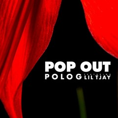 Polo G feat. Lil TJay - Pop Out