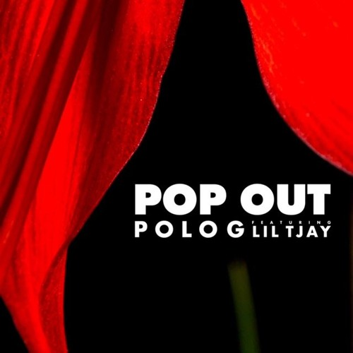 Polo G Feat Lil Tjay Pop Out By Polo G On Soundcloud Hear The World S Sounds