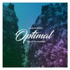 Optimal: ft. Zudo (Out now on all streaming platforms!)