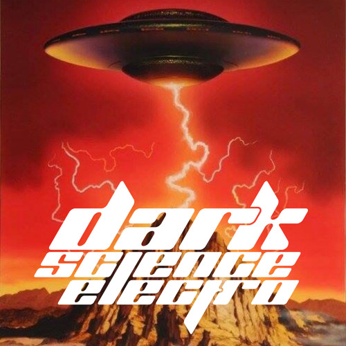 Dark Science Electro - Episode 395 -2/1/2019