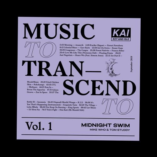 Music To Transcend To Vol. 1 •• Midnight Swim
