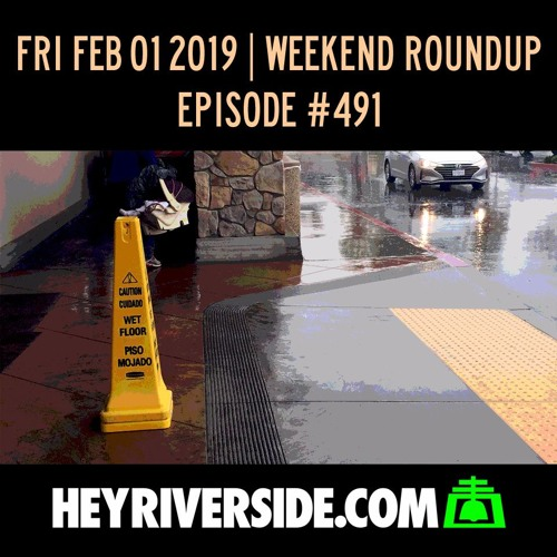 EP0491 FRIDAY FEBRUARY 1ST - WEEKEND ROUNDUP