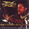 Pop Culture History Podcast Episode 146- Xzibit Get Your Walk On Single