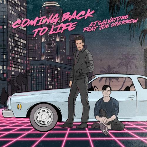 AJ Salvatore - Coming Back To Life (feat. Joe Sparrow)
