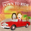 Lil Blurry - Down To Ride