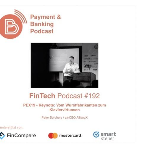 Fintech Podcast #192 - PEX19 Vom Wurstfabrikanten zum Klaviervirtuosen