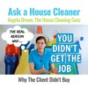 The Real Reason You Didn't Get the Job (House Cleaning Bids)