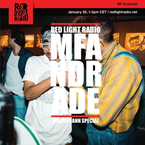 Moodymann Special by MF Andrade at Red Light Radio 30.1.19 (Vinyl only)