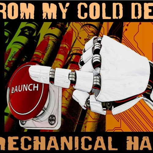 'FROM MY COLD DEAD MECHANICAL HAND' – January 31, 2019