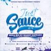 Download #JustSauce2019Megamix | (Hip-Hop x UK Rap x Afrobeats x Dancehall) by @SkadzySoprano Mp3