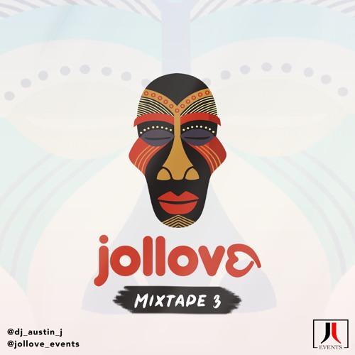 JOLLOVE MIXTAPE 3 #AfricanMusicOnly