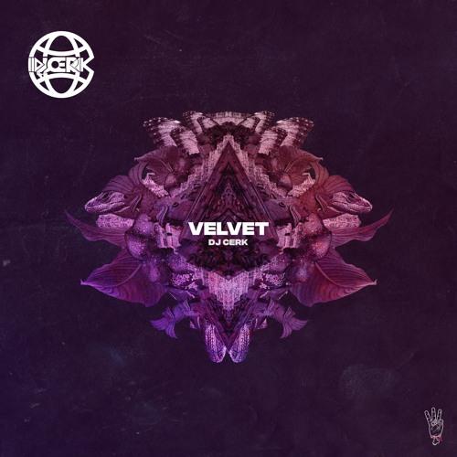 DJ CERK - VELVET (EP)