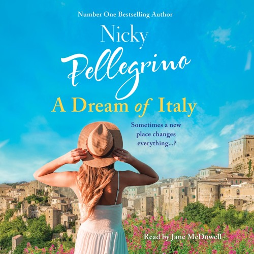 A Dream of Italy by Nicky Pellegrino, read by Jane McDowell