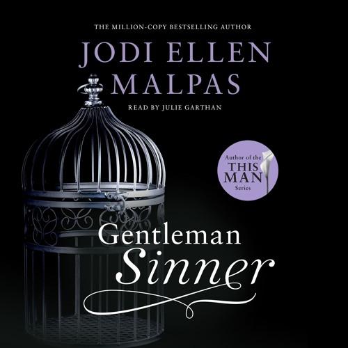 Gentleman Sinner by Jodi Ellen Malpas, read by Julie Garthan