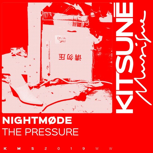 NIGHTMØDE - The Pressure | Kitsuné Musique