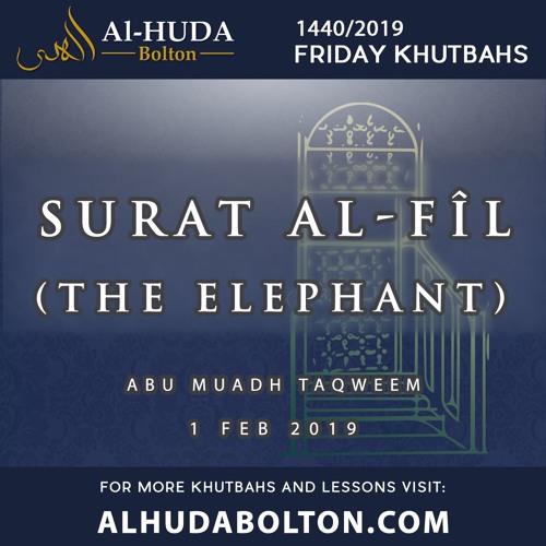 Khutbah: Surat Al-Fîl (The Elephant)