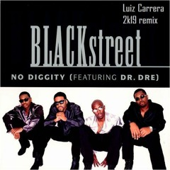 Blackstreet - No Diggity LUIZ CARRERA 2K19 REMIX