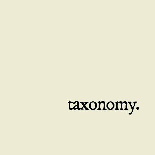 Taxonomy #1