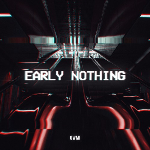 Early Nothing