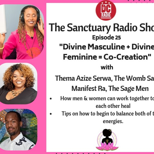Episode 25: Divine Masculine + Divine Feminine = Co-Creation