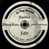 Diana Ross - Work That Body (Sischke Edit) (Free Download)