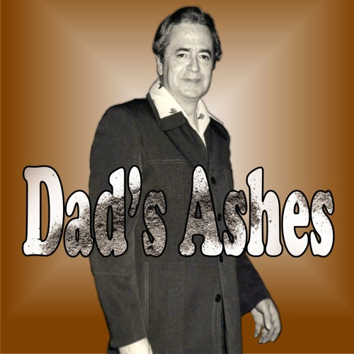 Dad's Ashes