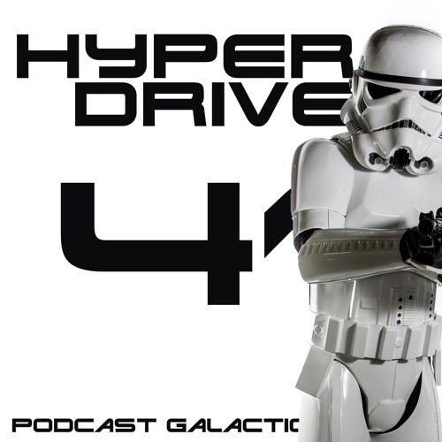 Hyperdrive #41 - Les fanfilms Star Wars