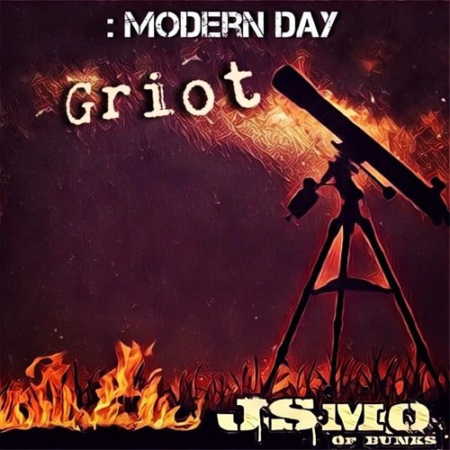 Modern Day Griot by J.Smo