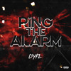 DYFL - Ring The Alarm