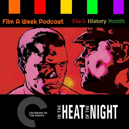 "FAW 121: Criterion of the Month - ""In the Heat of the Night"""