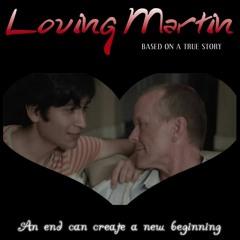 Loving Martin OST - Final Scene/Credits