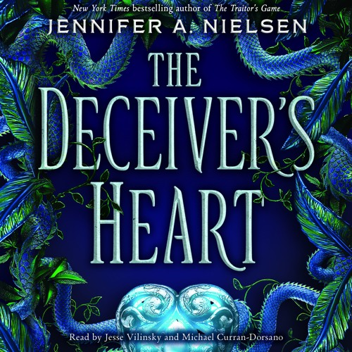 The Deceiver X27 S Heart Book 2 Of The Traitor X27 S Game By Jennifer A Nielsen Simon Excerpt By Scholastic Audiobooks On Soundcloud Hear The World S Sounds