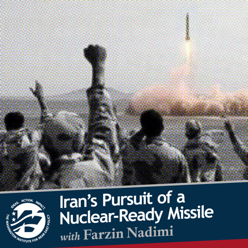 Iran's Quest for Nuclear-Ready Missiles with Farzin Nadimi