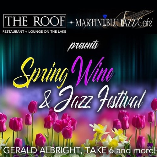 Spring Wine And Jazz Festival 2019