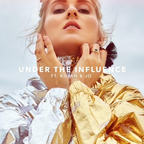 Under The Influence ft. Kilian & Jo