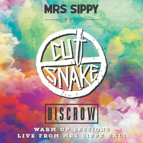 disCrow x Mrs Sippy - CUT SNAKE Warm Up 12.1.19