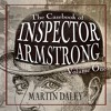 The Casebook Of Inspector Armstrong - Volume 1 - Retail Sample