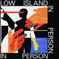 Low Island In Person Artwork
