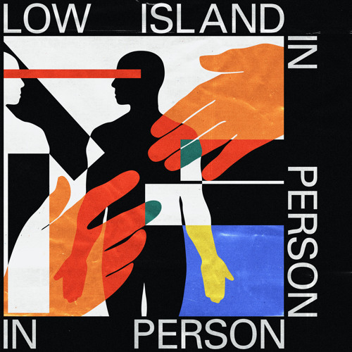 Low Island - In Person
