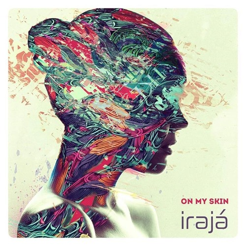 Irajá - On my skin