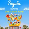 Sigala, Ella Eyre, Meghan Trainor - Just Got Paid (Longy's Remix) Ft. French Montana