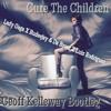 Cure The Children (Geoff Kelleway Bootleg) - Lady Gaga X Rudeejay & Da Brozz X Luis Rodriguez