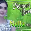 Nella Kharisma - MEMORI BERKASIH  | Download Gratis