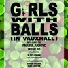 K Coleman @ Girls With Balls Vol.4