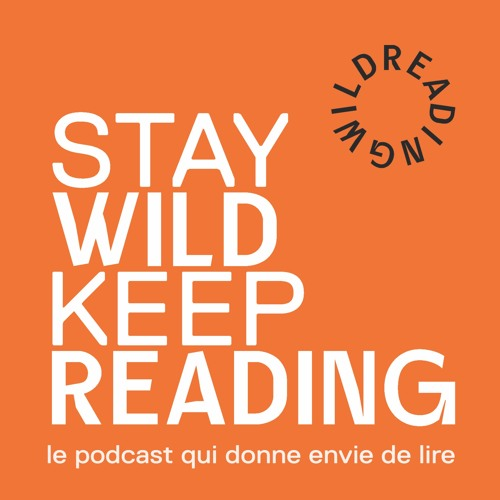 STAY WILD KEEP READING