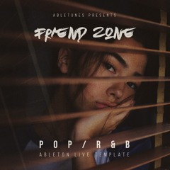 "Pop / R&B Ableton Template ""Friend Zone"""