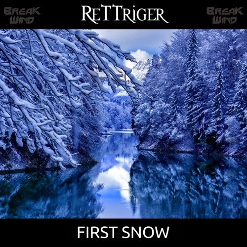 BWPF034 : ReTTriger - First Snow (Free Download)