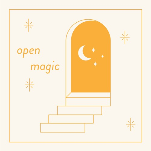 OPEN MAGIC // a podcast about understanding magic