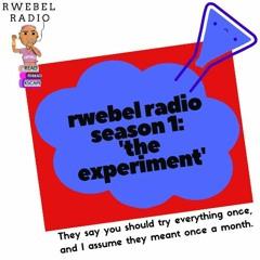 Rwebel Radio Season 1