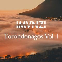 Torondonagos Vol. I